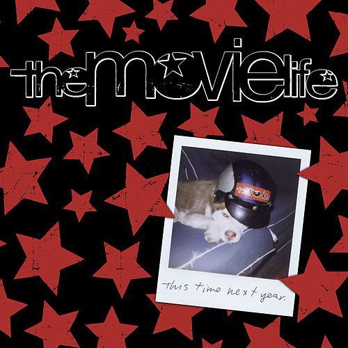 Play & Download This Time Next Year by The Movielife | Napster