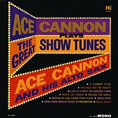 Plays the Great Show Tunes by Ace Cannon
