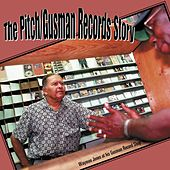 Play & Download The Pitch / Gusman Records Story by Various Artists | Napster