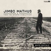 Play & Download White Buffalo by Jimbo Mathus | Napster
