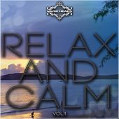 Play & Download Relax and Calm, Vol. 1 by Various Artists | Napster
