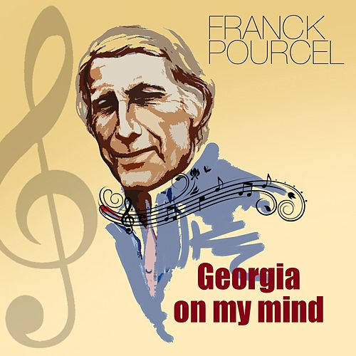 Play & Download Georgia on my mind by Franck Pourcel | Napster