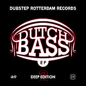 Play & Download Dutch Bass EP – Deep Edition 2 by Various Artists | Napster