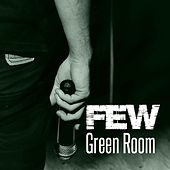 Play & Download Green Room by The Few   Napster