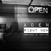 Play & Download Right Now by Aden | Napster