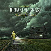 Play & Download Warning Signs by Breaking Grass | Napster