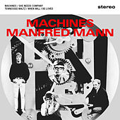 Play & Download Machines by Manfred Mann | Napster