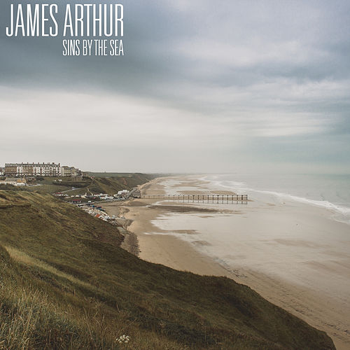 Sins by the Sea de James Arthur