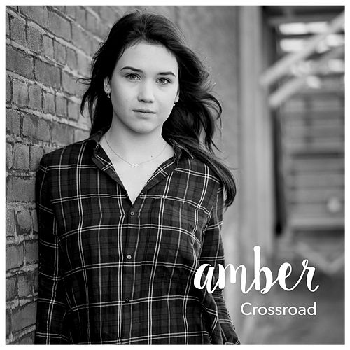 Play & Download Crossroad by Amber | Napster