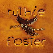 Joy Comes Back-Single by Ruthie Foster