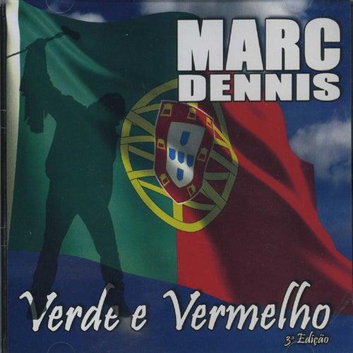 Play & Download Verde e Vermelho by Marc Dennis | Napster