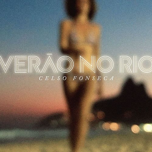 Play & Download Verão No Rio by Celso Fonseca | Napster