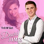 Play & Download Tell M'girl by David James | Napster