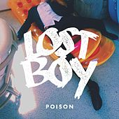 Play & Download Poison by The Lost Boy | Napster
