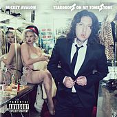 Play & Download Teardrops on My Tombstone by Mickey Avalon | Napster