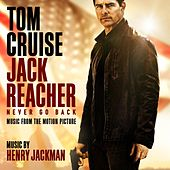 Jack Reacher: Never Go Back (Music from the Motion Picture) by Henry Jackman