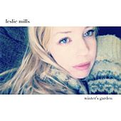 Play & Download Winter's Garden by Leslie Mills | Napster