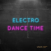 Play & Download Electro Dance Time by Various Artists | Napster