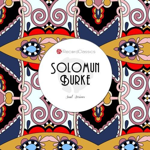 Soul Arrives von Solomon Burke