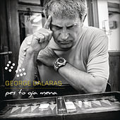 Play & Download Pesto Gia Mena by Giorgos Dalaras (Γιώργος Νταλάρας) | Napster