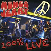 Play & Download 100% Live in Baden Baden by Mungo Jerry | Napster