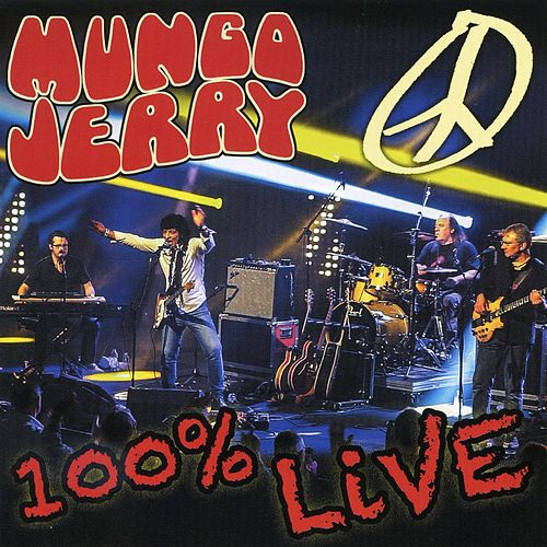 100% Live in Baden Baden by Mungo Jerry