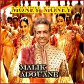 Money Money by Malik Adouane