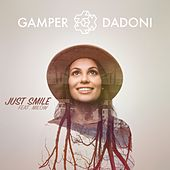 Just Smile (Feat. Milow) by GAMPER & DADONI