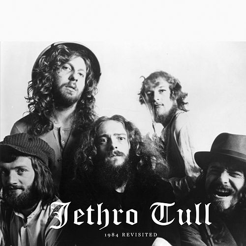 Play & Download 1984 Revisited by Jethro Tull | Napster