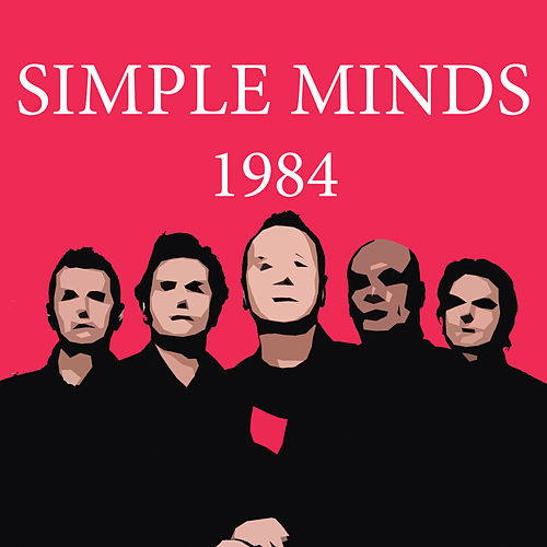 Play & Download 1984 by Simple Minds | Napster