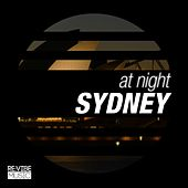 Play & Download At Night - Sydney by Various Artists | Napster