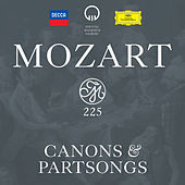 Mozart 225: Canons & Partsongs by Various Artists