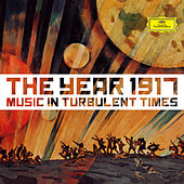 Play & Download 1917 - Music In Turbulent Times by Various Artists | Napster