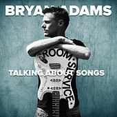 Talking About Songs von Bryan Adams