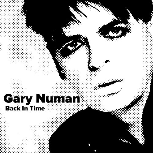 Back In Time by Gary Numan