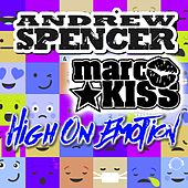 High on Emotion (DJ Edition) by Andrew Spencer