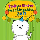 Teddys Kinder Faschingshits 2017 by Various Artists