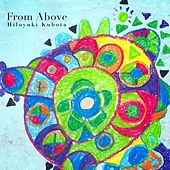 Play & Download From Above by Hiloyuki Kubota | Napster