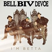 Play & Download I'm Betta by Bell Biv Devoe | Napster