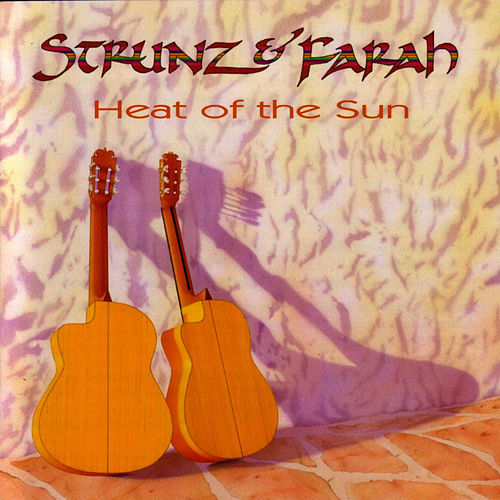 Play & Download Heat Of The Sun by Strunz and Farah | Napster