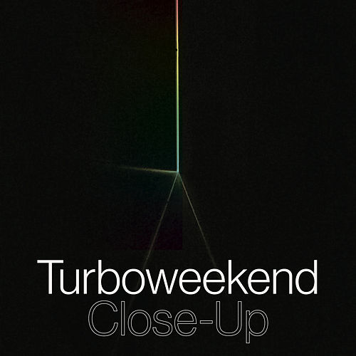 Close-Up by Turboweekend
