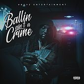Play & Download Ballin Ain't a Crime by Peezy | Napster