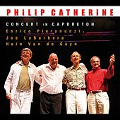 Play & Download Concert in Capbreton (feat. Enrico Pieranunzi, Joe LaBarbera & Hein van de Geyn) by Philip Catherine | Napster