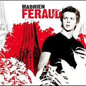 Play & Download Hadrien Féraud by Hadrien Feraud | Napster