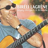 Gipsy Project & Friends de Biréli Lagrène Trio
