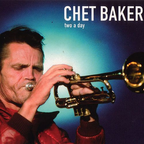 Two a Day von Chet Baker
