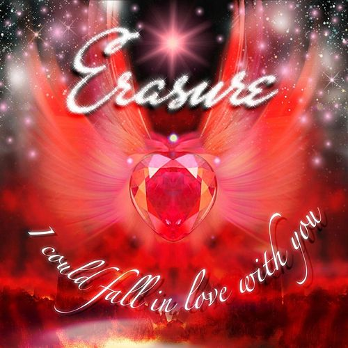 Play & Download I Could Fall In Love With You by Erasure | Napster