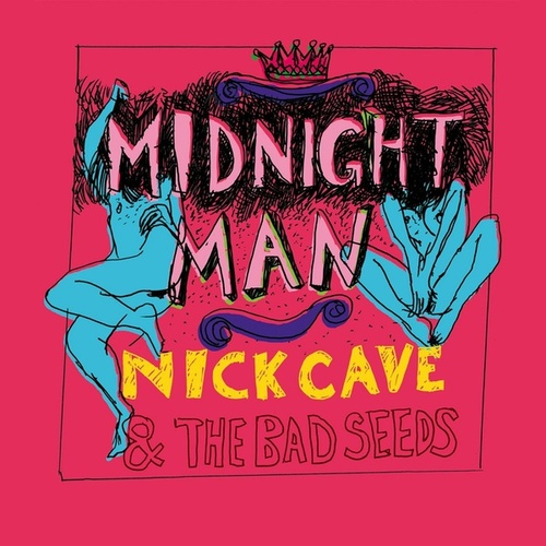 Midnight Man by Nick Cave