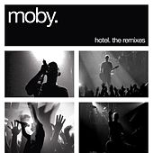 Hotel: The Remixes von Moby