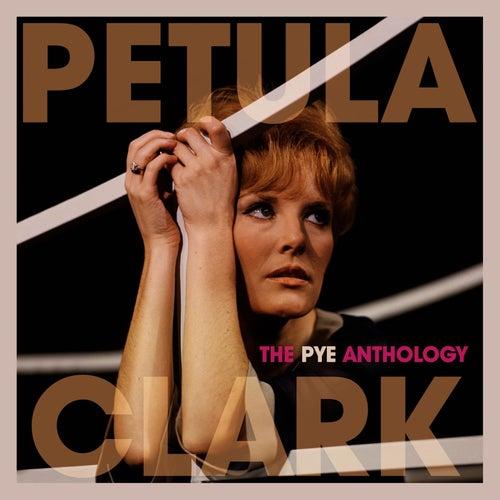 The Pye Anthology by Petula Clark